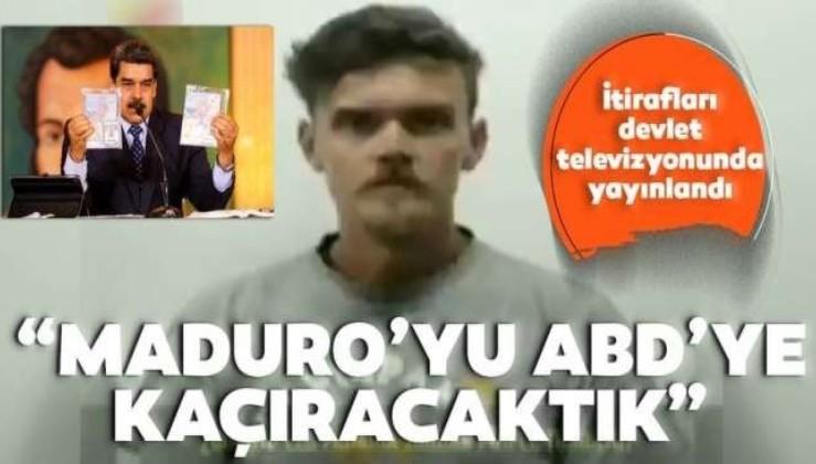 İtiraf etti! Hedef Maduro'yu kaçırmaktı!