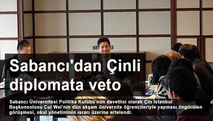 Sabancı Üniversitesi'nden Çinli diplomata veto