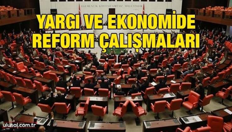 Yargı ve ekonomide reform çalışmaları