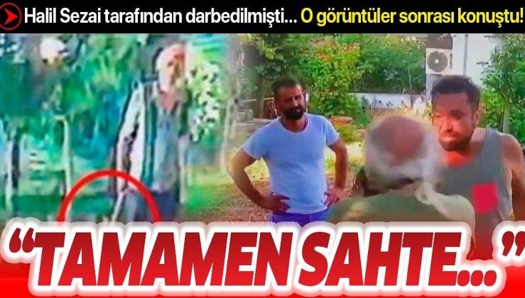 """Halil Sezai'nin dövdüğü 67 yaşındaki Hüseyin Meriç'ten """"balta"""" açıklaması: """"Tamamen sahte görüntüler"""""""