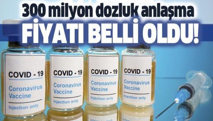 Pfizer/BioNTech aşısının fiyatı belli oldu! Koronavirüs aşısının fiyatı ne kadar olacak?