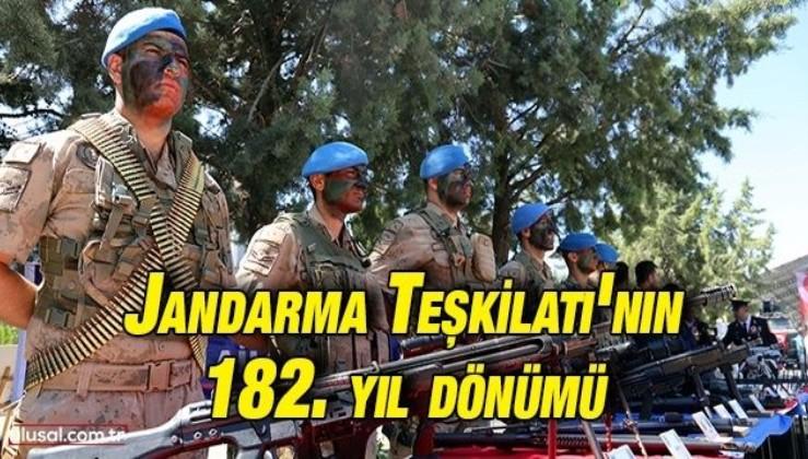 Jandarma Teşkilatı'nın 182. yıl dönümü kutlanıyor