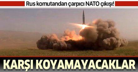 Rus komutandan NATO çıkışı