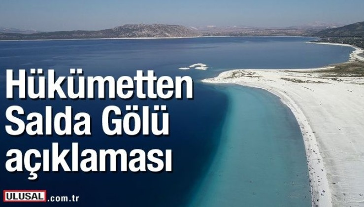 """Çevre ve Şehircilik Bakanı Murat Kurum'dan """"Salda Gölü"""" açıklaması."""