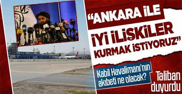 """Taliban'dan Türkiye açıklaması: """"Ankara ile iyi ilişkiler kurmak istiyoruz"""""""