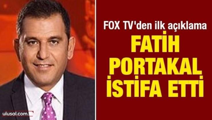 Fatih Portakal istifa etti! FOX TV'den ilk açıklama