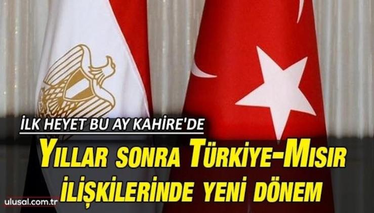 Yıllar sonra Türkiye-Mısır ilişkilerinde yeni dönem