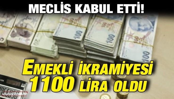 Meclis kabul etti! Emekli ikramiyesi 1100 lira oldu