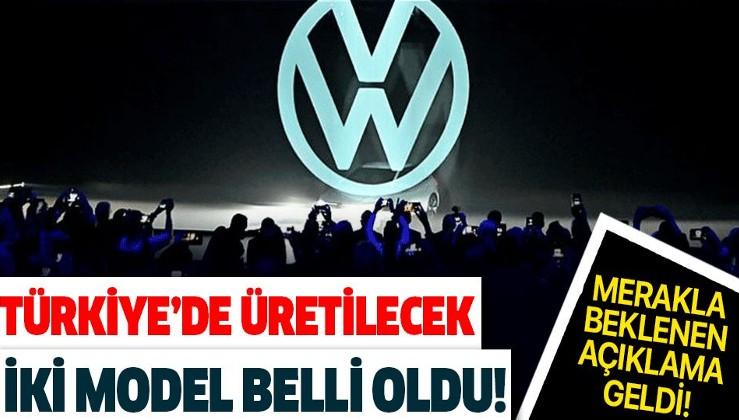 Volkswagen'in Türkiye'de üreteceği ilk iki model belli oldu! İşte merakla beklenen açıklama!
