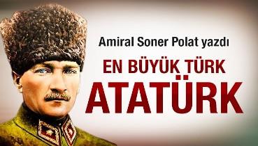 En büyük Türk Atatürk