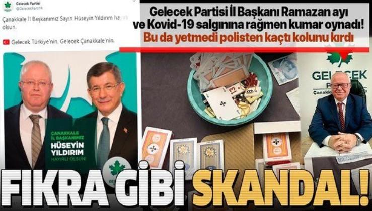 Gelecek Partisi Çanakkale İl Başkanı Hüseyin Yıldırım, polisin kumar baskından kaçarken kolunu kırdı