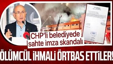 CHP'li Büyükçekmece Belediyesi'nde sahte imza skandalı! Ölümcül ihmali örtbas ettiler...