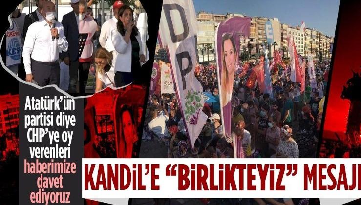 """CHP ve HDP'den İzmir'de ortak miting! Kandil'e """"seçimlerde kol kolayız"""" mesajı verdiler"""