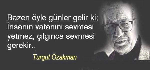 Cumhuriyetimizin Birikimi, Çılgın Türk'ü,  Turgut Özakman