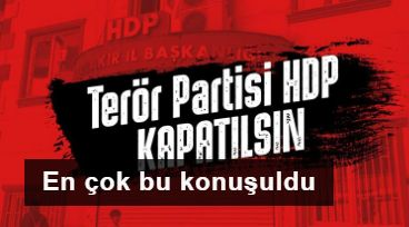 'HDP Kapatılsın' talebi Twitter'da gündem oldu