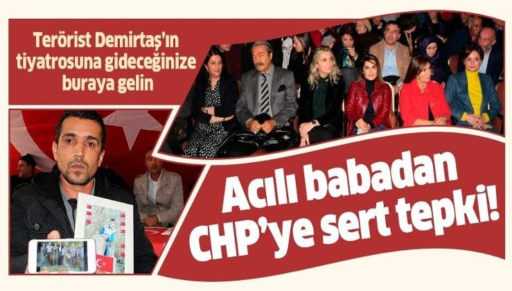 Evlat nöbetindeki ailelerden CHP'ye tepki: Terörist Demirtaş'ın tiyatrosuna gideceğinize Diyarbakır'a gelin.