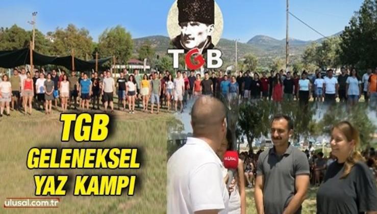 TGB geleneksel yaz kampı