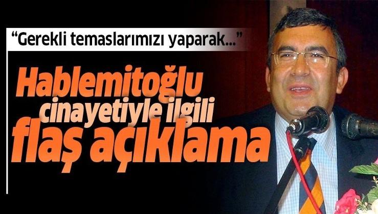 Son dakika: Adalet Bakanı Abdulhamit Gül'den Hablemitoğlu cinayeti açıklaması.