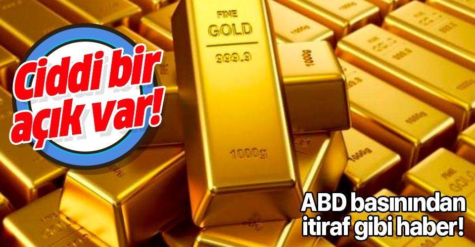 ABD merkezli Wall Street Journal'dan itiraf gibi açıklama: Ciddi bir altın açığı var!