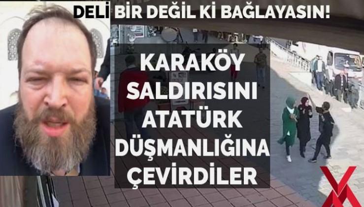 Başörtülü kızlara saldırıyı Atatürk düşmanlığına çevirdiler