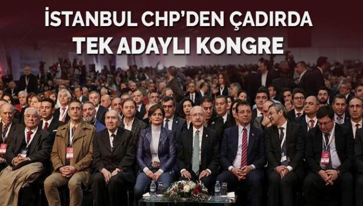 CHP İstanbul'da tek adaylı kongre başladı