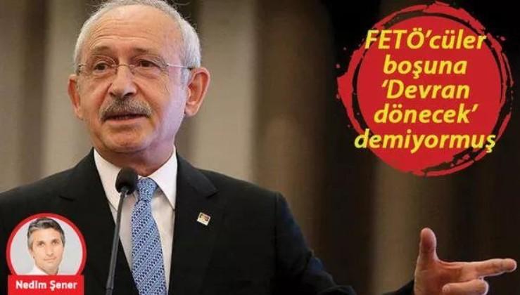 Kılıçdaroğlu devletin kapısını FETÖ'cülere açacak