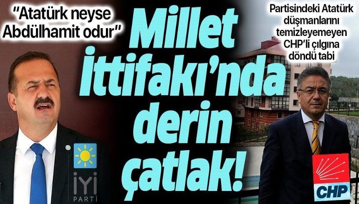 """Millet İttifakı'nda derin çatlak! """"Abdülhamit ne ise Atatürk odur"""" sözlerini duyan CHP'li çılgına döndü"""