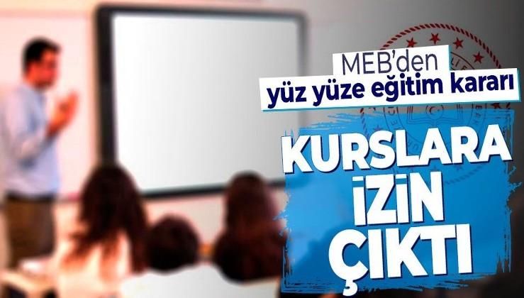 Son dakika: MEB'den yüz yüze eğitim genelgesi! Eğitim merkezleri, sürücü kursları ve rehabilitasyon merkezleri...
