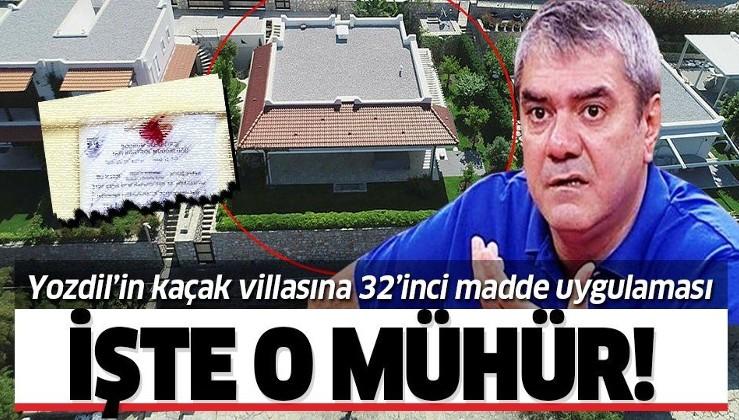 Sözcü gazetesi yazarı Yılmaz Özdil'in kaçak villasına '32'inci madde' uygulaması!