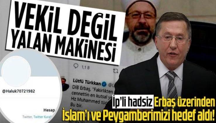 İyi Partili Lütfü Türkkan'ın İslam'ı ve Peygamberimizi hedef alan alçak iftiralarına sert tepki
