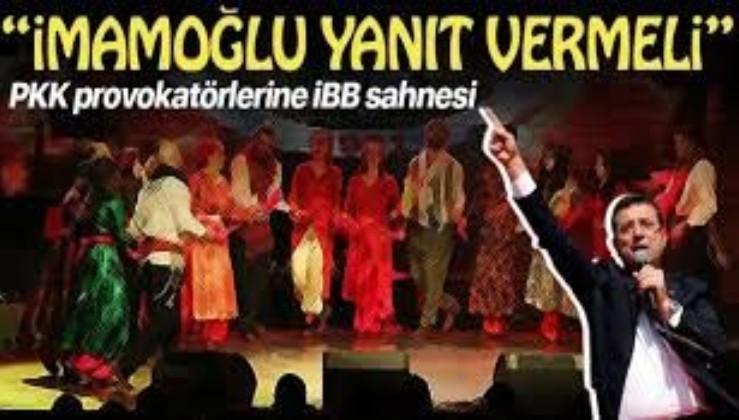 """İBB'den tescilli PKK provokatörü Mezopotamya Kültür Merkezi'ne sahne! """"Ekrem İmamoğlu cevap vermeli"""""""