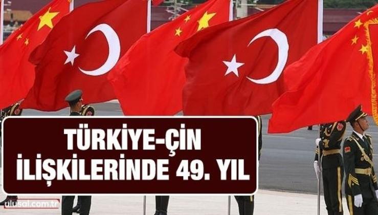 Türkiye-Çin ilişkilerinde 49. yıl