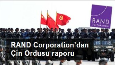 RAND Corporation'dan Çin Ordusu raporu