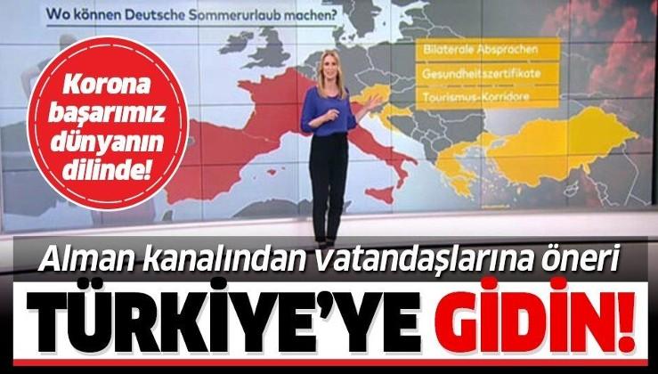 İşte Türkiye'nin koronavirüs başarısı! Alman kanalında dikkat çeken öneri: Türkiye'ye gidin!