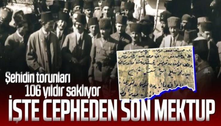 Şehidin torunları tarafından 106 yıldır özenle saklanıyor! İşte Çanakkale cephesinden son mektup