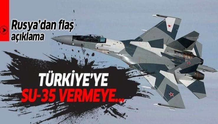 Rusya'dan Türkiye'ye flaş SU-35 açıklaması!.