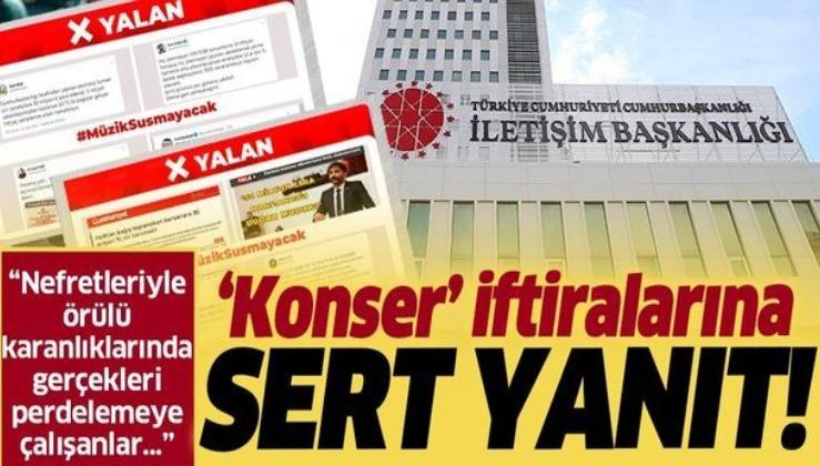 İletişim Başkanlığından 'Yeditepe Konserleri'ne ilişkin iddialara sert yalanlama!