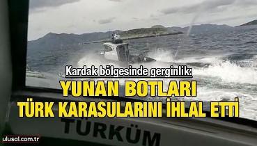 Kardak bölgesinde gerginlik: Yunan botları Türk karasularını ihlal etti