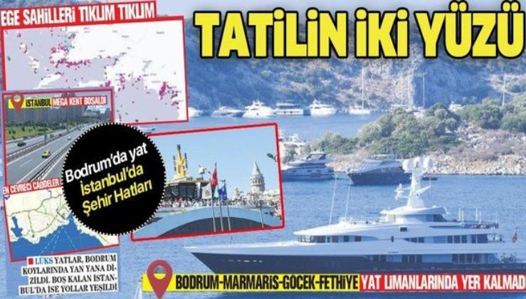 Mikonos'a gidemeyen zenginler, Bodruma indi! Boş kalan İstanbul'da ise vatandaşlar vapurla Boğaz sefası yaptı...