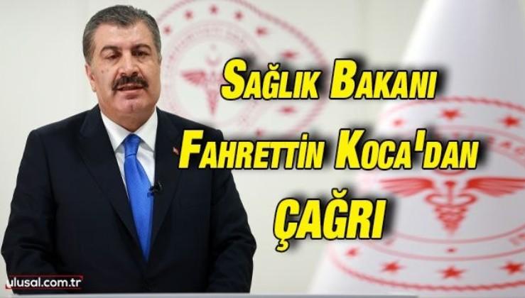 Sağlık Bakanı Fahrettin Koca: ''Sağlıklı günlere dönmek için yol doğru kararlılıkla devam edelim''