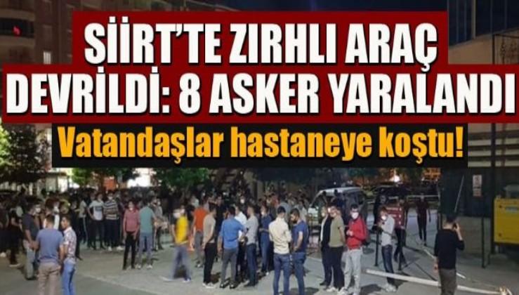 Siirt'te zırhlı araç uçuruma yuvarlandı! 8 asker yaralı, halk Mehmetçik için seferber oldu!