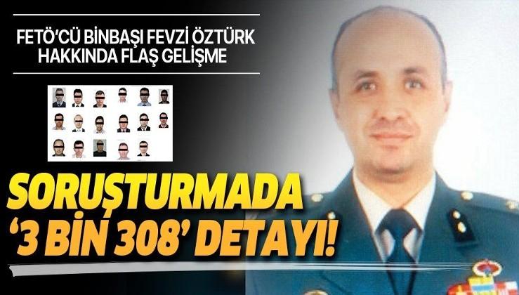 Emir subayı Binbaşı Fevzi Öztürk 17 FETÖ'cüyü 3 bin 308 kez aramış