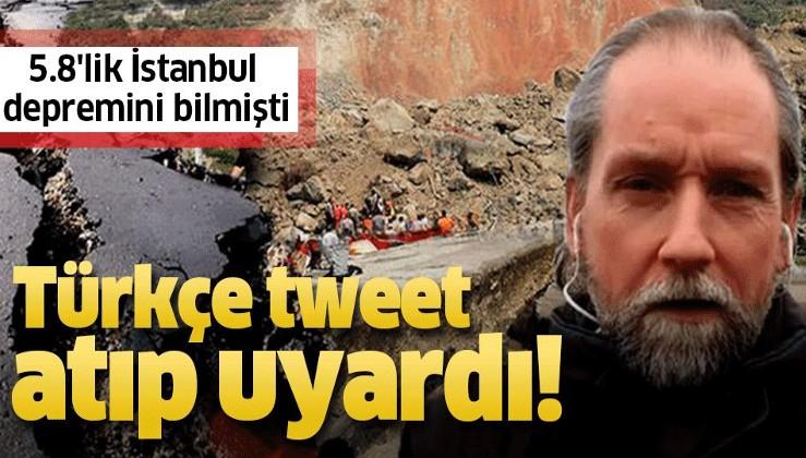 Frank Hoogerbeets Türkçe tweet atıp uyardı! 5.8'lik İstanbul depremini bilmişti