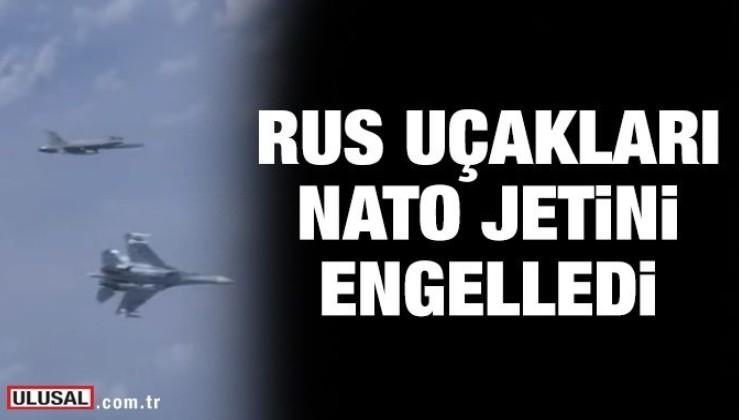 Rus uçakları NATO jetini engelledi