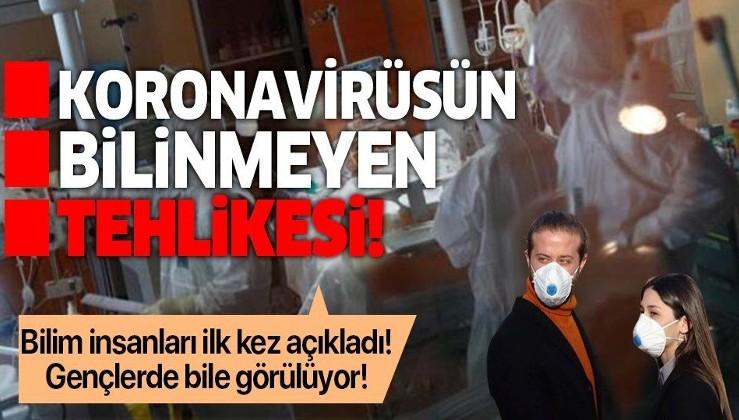 Son dakika: Bilim insanları ilk kez açıkladı: Koronavirüs inme riskini artırıyor!