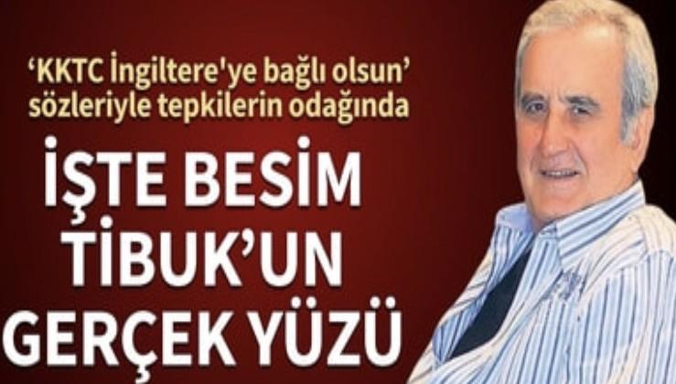 """""""KKTC İngiltere'ye bağlı olsun"""" demişti! İşte Besim Tibuk'un gerçek yüzü"""
