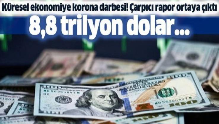 Son dakika: Küresel ekonomide koronavirüs depremi! 8,8 trilyon dolar...