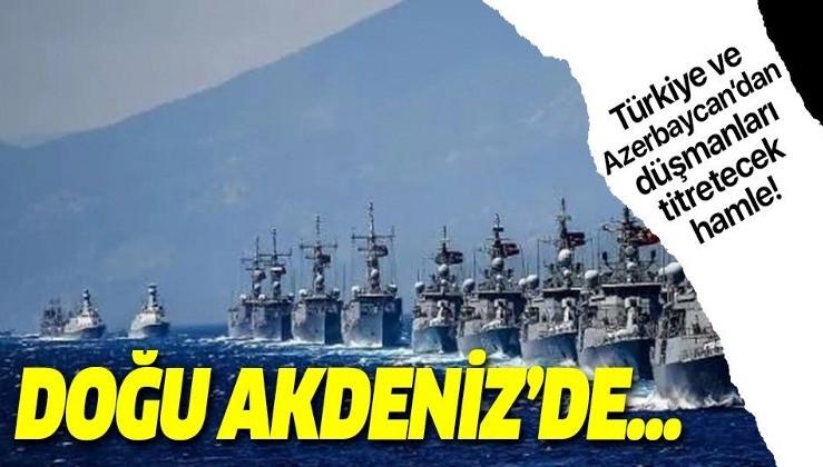 Türkiye ile Azerbaycan'dan bir hamle daha! Doğu Akdeniz'de...