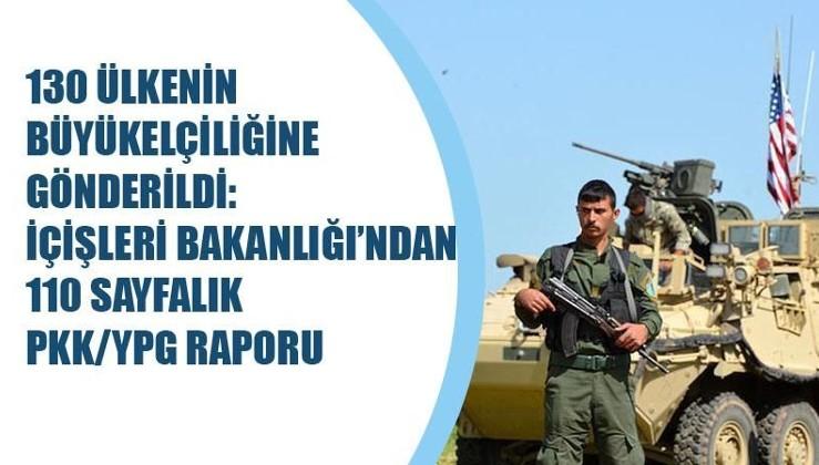 130 ülkenin büyükelçiliğine gönderildi: İçişleri Bakanlığı'ndan 110 sayfalık PKK/YPG raporu