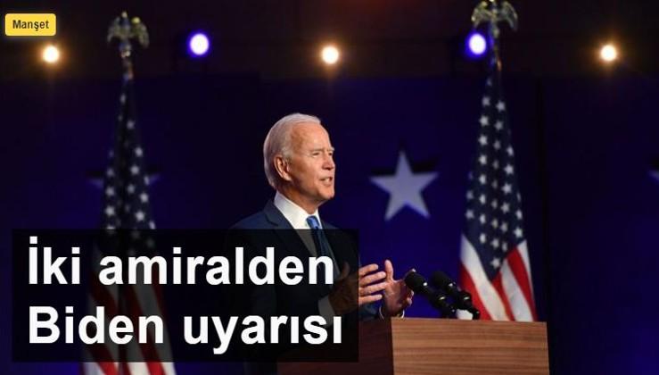 İki amiralden Biden uyarısı
